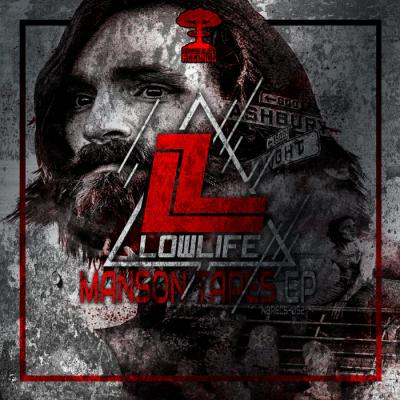 Lowlife - Manson Tapes EP