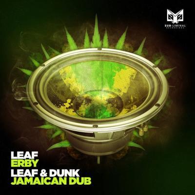Leaf & Dunk - Erby, Jamaiccan Dub