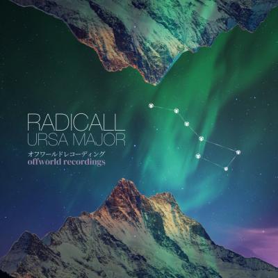 Radicall - Ursa Major EP