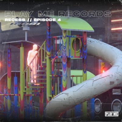 Recess - Episode 4 EP