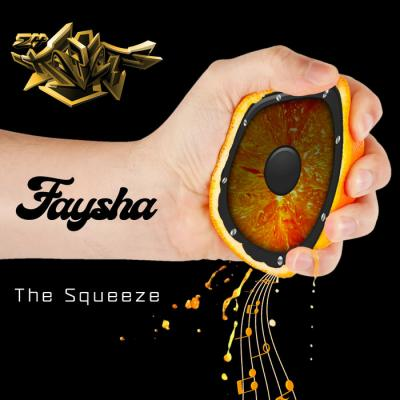 Faysha - The Squeeze EP