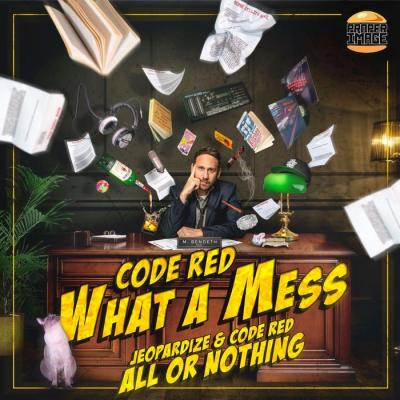 Code Red - What a Mess / All or Nothing