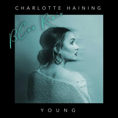Charlotte Haining - Young (BCee Remix)