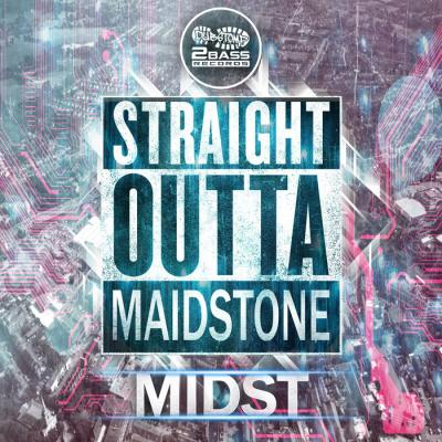 Midst - Straight Outta Maidstone EP