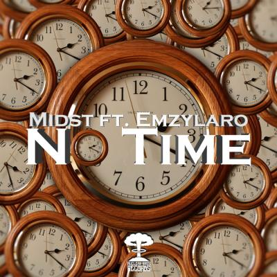 Midst Ft. Emzylaro - No Time EP