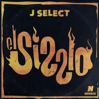 J Select - El Sizzlo EP