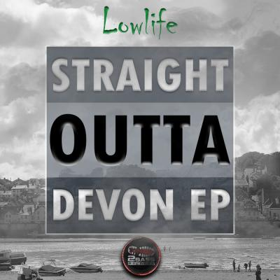 Lowlife - Straight Outta Devon EP