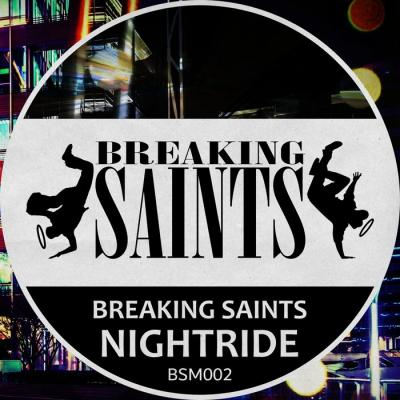 Breaking Saints - Nightride