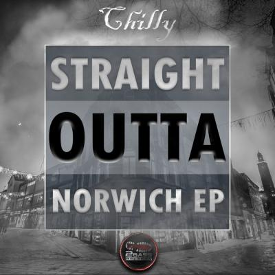 Chilly - Straight Outta Norwich EP