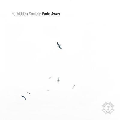Forbidden Society - Fade Away