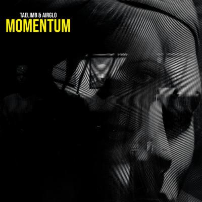 Taelimb and AirGlo - Momentum EP