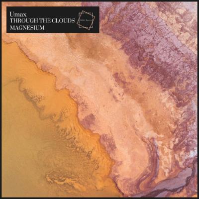 Umax - Through The Clouds / Magnesium