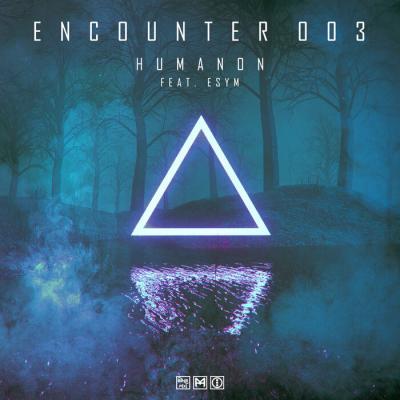 Humanon - ENCOUNTER 003