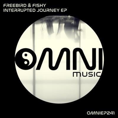 Freebird Ft. Fishy - Interrupted Journey EP