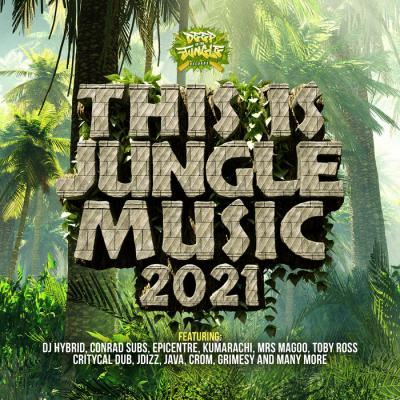 Various Artists - This Is Jungle Music 2021