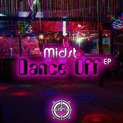 Midst - Dance Off EP