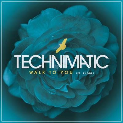 Technimatic Ft. Rhode - Walk To You EP