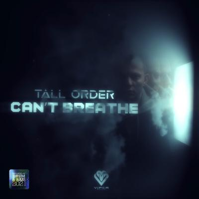 Tall Order - Can't Breathe