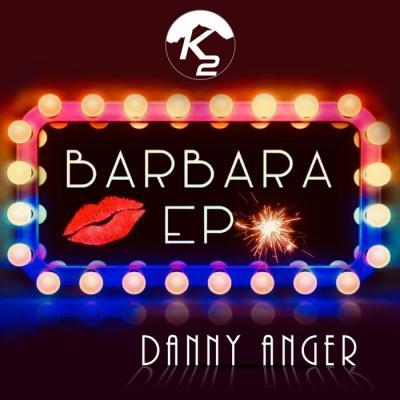 Danny Anger - Barbara E.P.