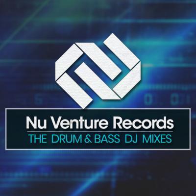 Nu Venture Records: The Drum & Bass DJ Mixes