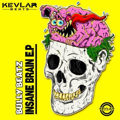 BullY BeatZ - Insane Brain E.P.