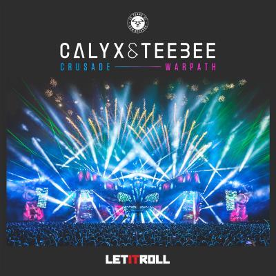 Calyx & TeeBee - Crusade / Warpath