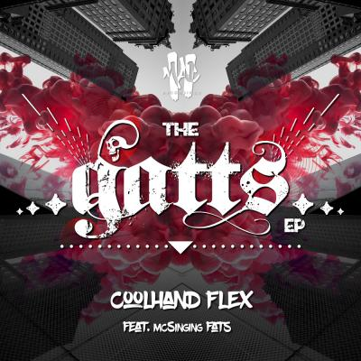 Coolhand Flex - The Gatts Ft. MC Singing Fats