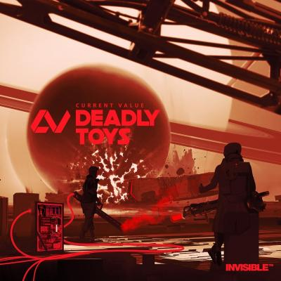 Current Value - Deadly Toys LP [Invisible Recordings]