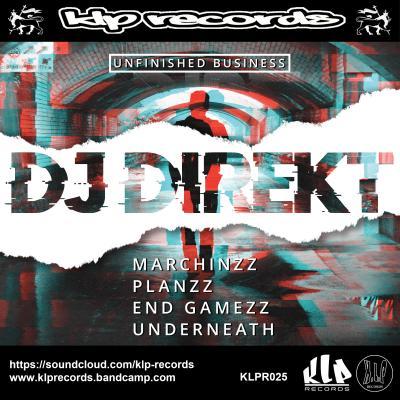 DJ Direkt - Unfinished Business [KLP Records]