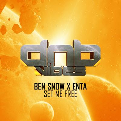 Ben Snow + Enta - Set Me Free