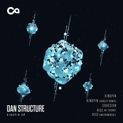 Dan Structure - Kingpin EP