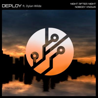 Deploy - Night After Night ft. Dylan Wilde