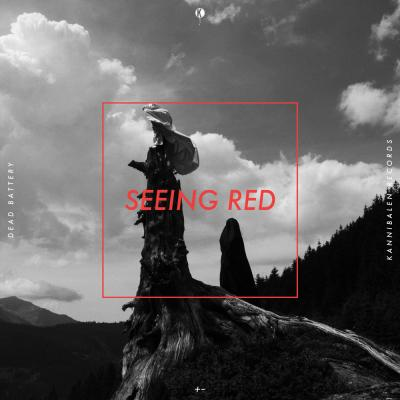 Dead Battery - Seeing Red EP