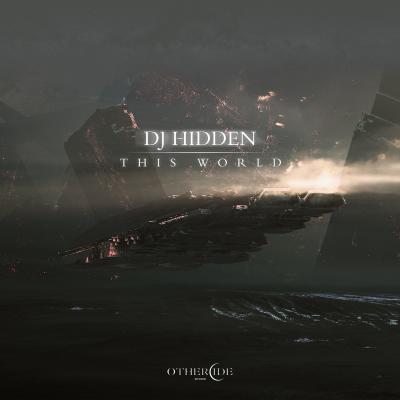Dj Hidden - This World & Gone [Othercide]