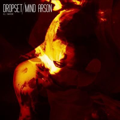 Dropset - Mind Arson EP