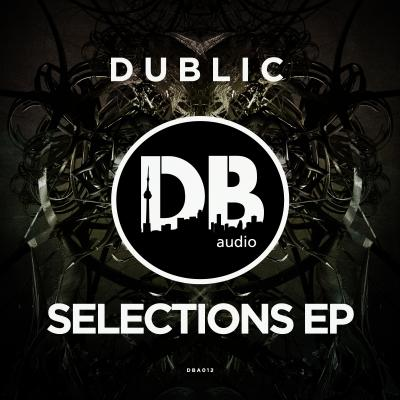 Dublic - Selections EP
