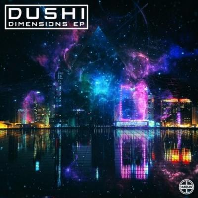 Dushi / Dimensions EP