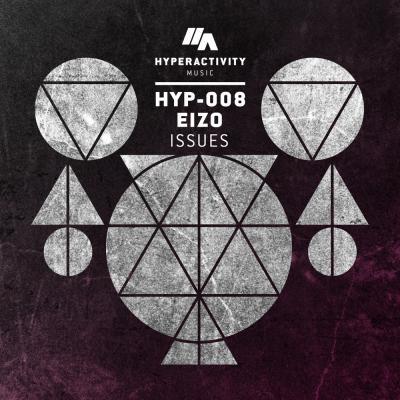 EIZO: Issues [Hyperactivity Music]