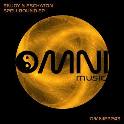 Enjoy & Eschaton - Spellbound EP [Omni Music]