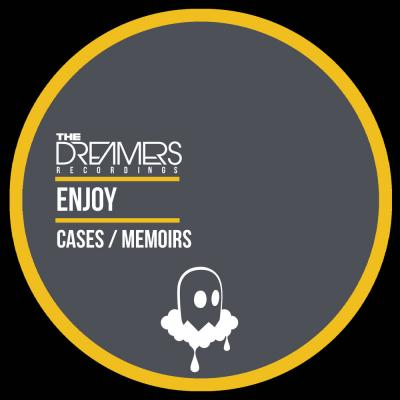 Enjoy: Cases / Memoirs [The Dreamers Recordings]