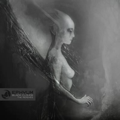 "Ephyum: Black Clouds ""The Remixes"" [C4C Limited]"