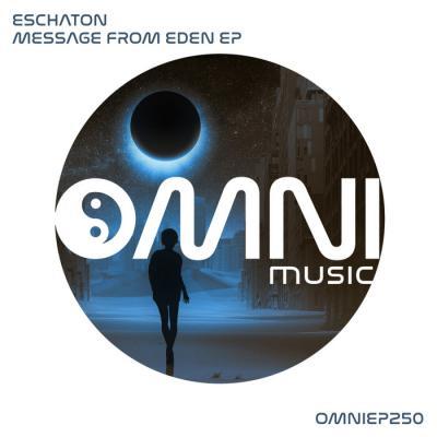 Eschaton - Message From Eden EP [Omni Music]