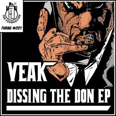 Veak - Dissin The Don EP