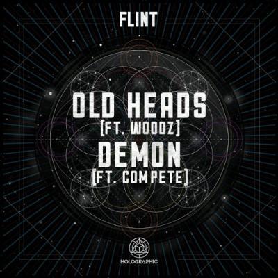 Flint & Woodz - Old Heads / Flint & Compete - Demon [Holographic Audio]