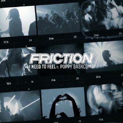 Friction Ft. Poppy Baskcomb - I Need To Feel [Elevate Records]