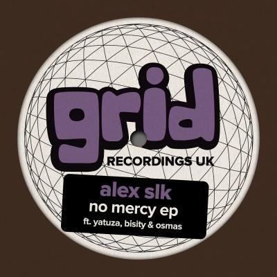 Alex SLK - No Mercy EP