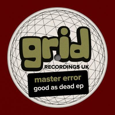 Master Error - Good as dead EP