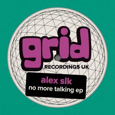 Alex SLK - No More Talking EP