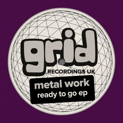 Metal Work - Ready To Go EP