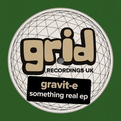 Gravit-e - Something Real EP
